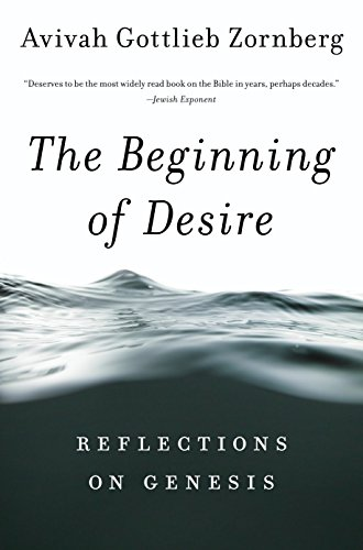 9780805212396: The Beginning of Desire: Reflections on Genesis