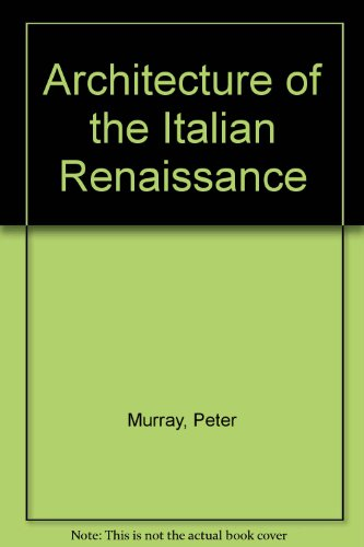 9780805230062: Architecture of the Italian Renaissance