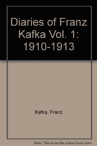 9780805230543: Diaries of Franz Kafka Vol. 1: 1910-1913
