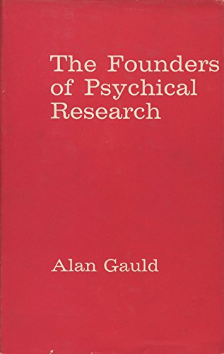 The Founders of Psychical Research.: Gauld, Alan