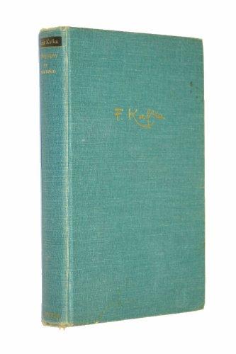 Franz Kafka, a biography: Brod, Max