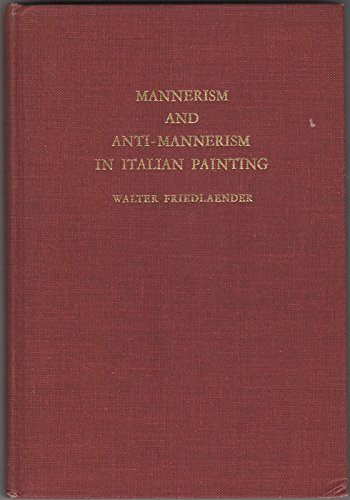 9780805231533: Mannerism and Anti-Mannerism in Italian Painting