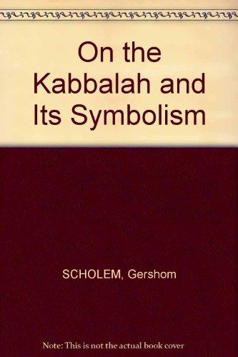 9780805231892: On the Kabbalah and Its Symbolism
