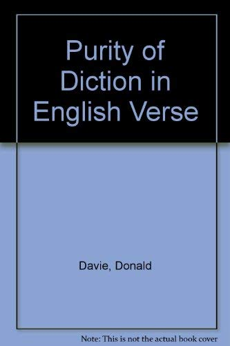 9780805232127: Purity of Diction in English Verse