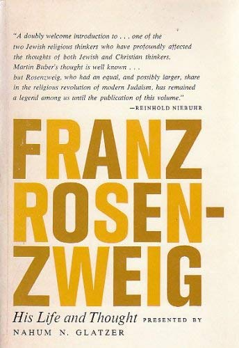 9780805232288: Franz Rosenzweig: His Life and Thought