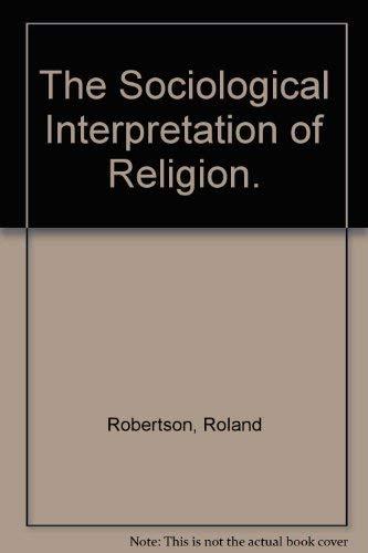 9780805233476: The Sociological Interpretation of Religion.