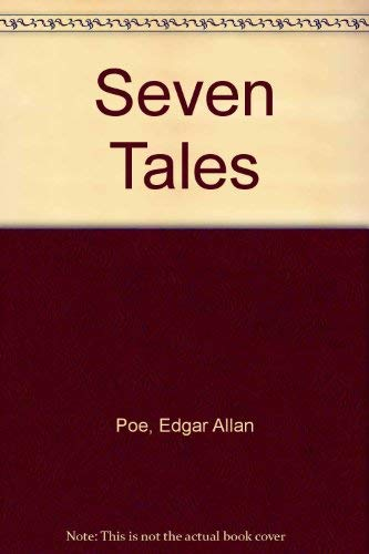 Seven Tales: Poe, Edgar Allan;Baudelaire, Charles (edited by W. T. Bandy)