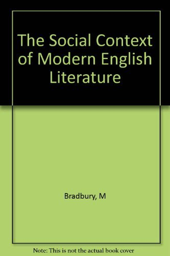 9780805234060: The Social Context of Modern English Literature.
