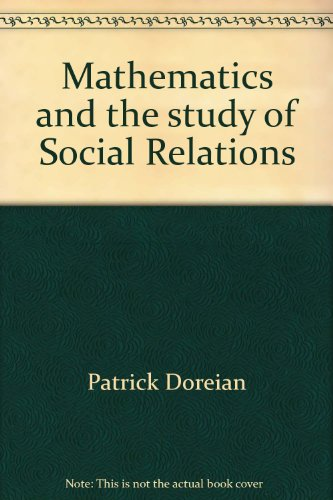 9780805234152: Mathematics and the study of Social Relations