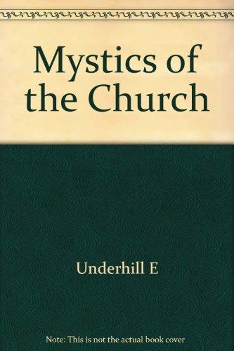 Mystics of the Church: Underhill E