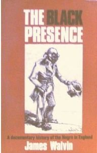 The Black presence;: A documentary history of the Negro in England, 1555-1860 (Sourcebooks in Negro...