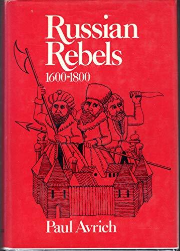 9780805234589: Russian Rebels, 1600-1800