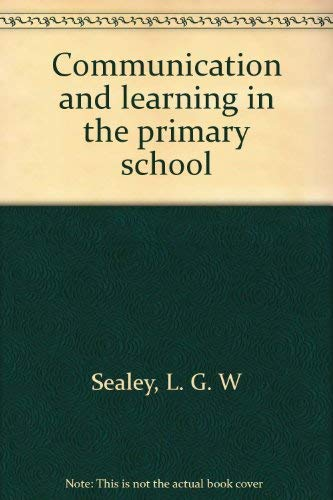9780805234671: Communication and learning in the primary school