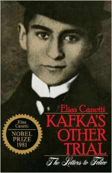 Kafka's Other Trial : The Letters to: Elias Canetti