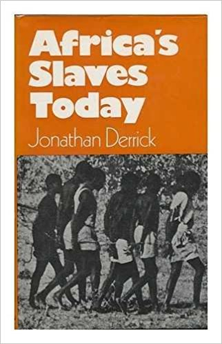 9780805235760: Africa's Slaves Today