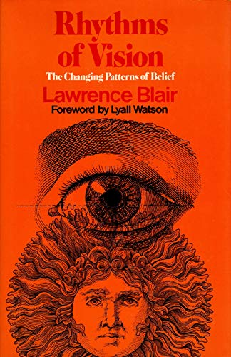 9780805236101: Rhythms of Vision: The Changing Patterns of Belief