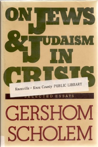 9780805236132: On Jews and Judaism in Crisis: Selected Essays