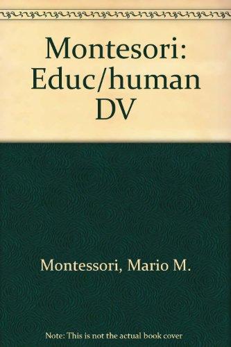 9780805236170: Montesori: Educ/human DV
