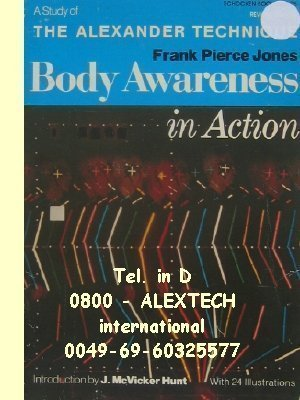 9780805236323: Body Awareness in Action: Study of the Alexander Technique