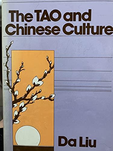 The Tao and Chinese Culture: Liu, Da