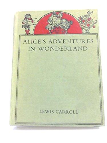 Alice's adventures in Wonderland & Through the: Mervyn Peake, Lewis