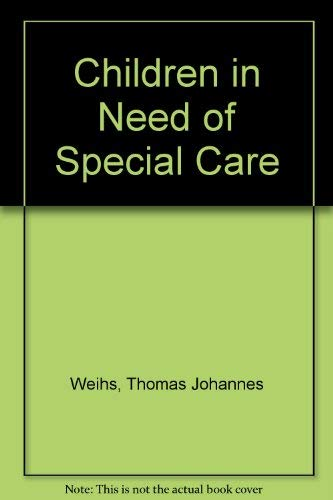 9780805237177: Children in Need of Special Care