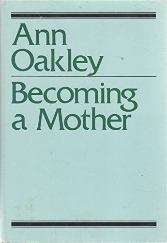 9780805237351: Becoming a Mother