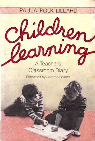 9780805237450: Children Learning: A Teacher's Classroom Diary