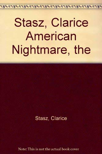 The American nightmare: Why inequality persists: Clarice Stasz