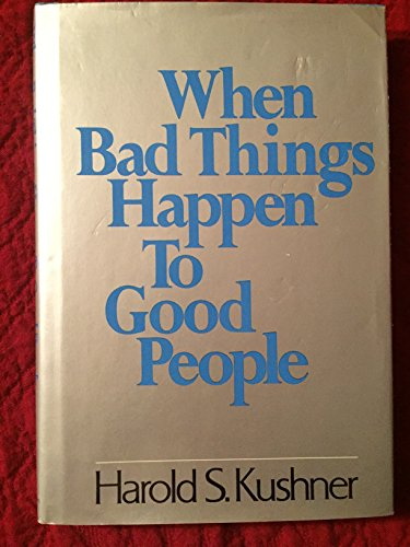 9780805237733: When Bad Things Happen to Good People