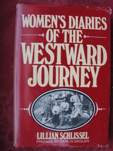 9780805237740: Women's Diaries of the Westward Journey (Studies in the life of women)