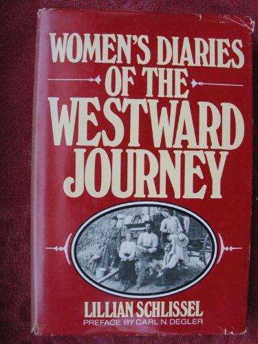 9780805237740: Women's Diaries of the Westward Journey