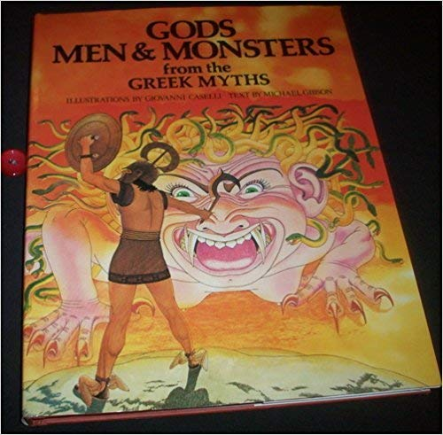 9780805237931: Gods, Men, and Monsters From Greek Myths
