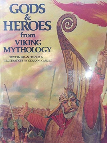 9780805237948: Gods and Heroes from Viking Mythology