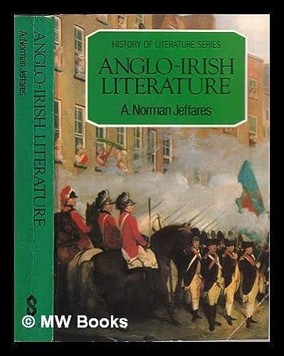 9780805238280: Anglo-Irish literature (History of literature series)