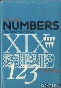 9780805238471: Numbers: Their History and Meaning