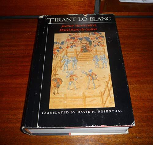 9780805238525: Martorell, J. & De Galba, M. Tirant Lo Blanc