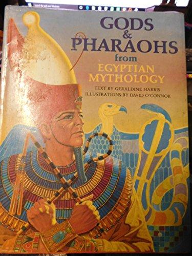 9780805238587: Gods and Pharaohs From Egyptian Mythology
