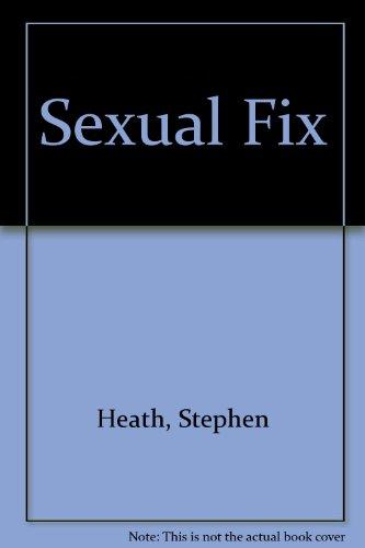 9780805238600: Sexual Fix