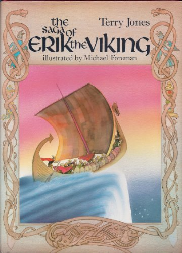 9780805238761: The Saga of Erik the Viking: A Story for Bill