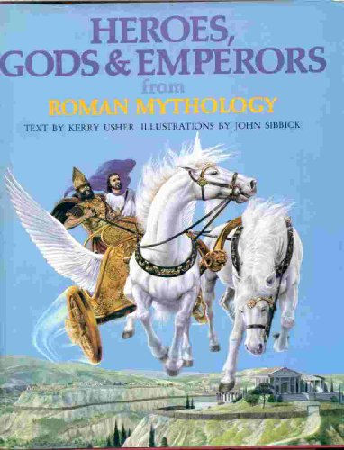 9780805238808: Heroes, Gods & Emperors from Roman Mythology (World Mythologies Series)