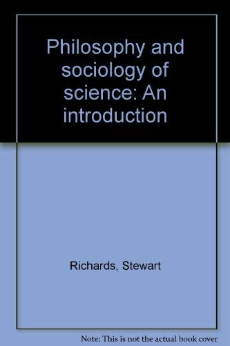9780805238846: Philosophy and sociology of science: An introduction