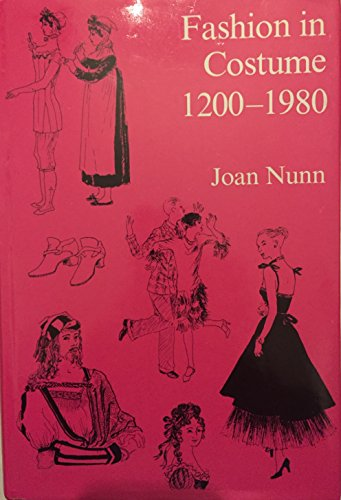 Fashion in Costume 1200-1980: Nunn, J