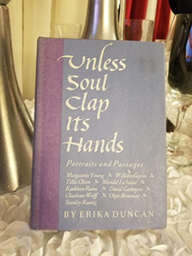 Unless Soul Clap Its Hands: Portraits and Passages