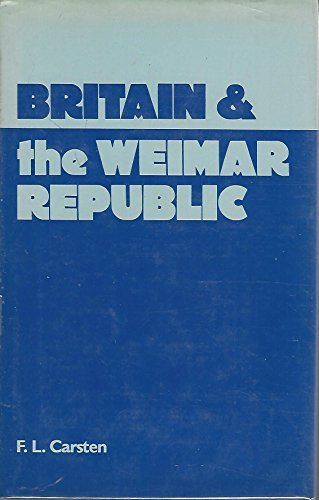 9780805239409: Britain and the Weimar Republic: The British documents