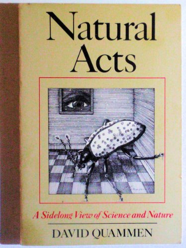 Natural Acts: Quammen, David