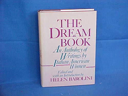 The Dream Book: An Anthology of Writings by Italian American Women