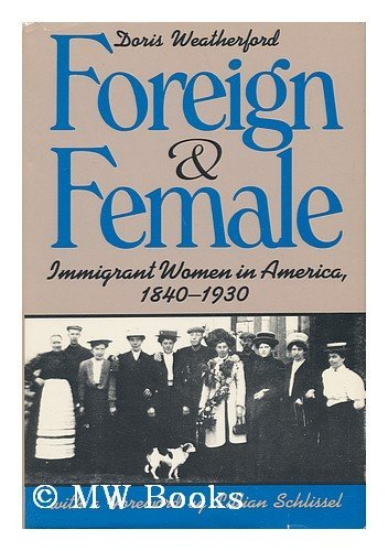 9780805240177: Foreign and Female