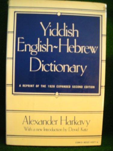 9780805240276: Yiddish-English-Hebrew Dictionary