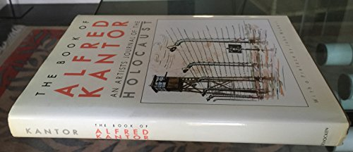 The Book of Alfred Kantor : An: Alfred Kantor